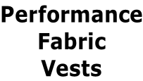 Performance Fabric Vests